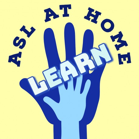 Learn ASL at Home! Sundays