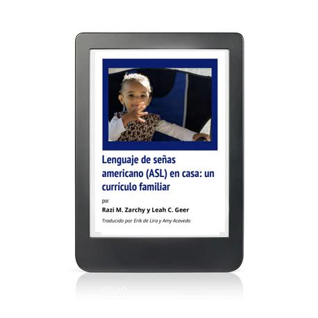 ASL en casa: un curriculo familiar (Spanish edition): PDF Digital Download