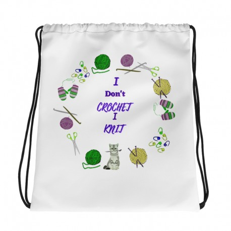 I don't crochet i knit - Drawstring bag