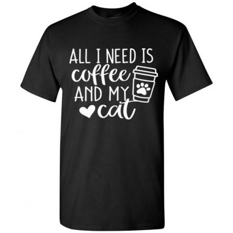 All I need is Coffee - unisex tee