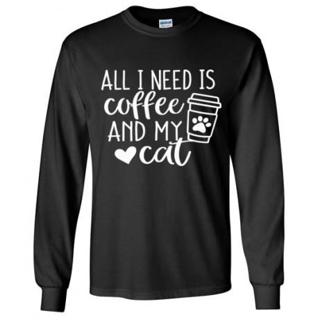 All I need is Coffee - long sleeved tee