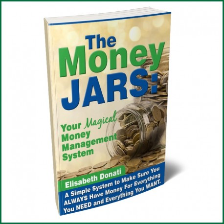 The Money Jars...Your Magical Money Management System