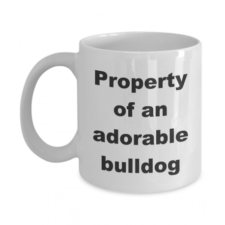 Property of an Adorable Bulldog Mug