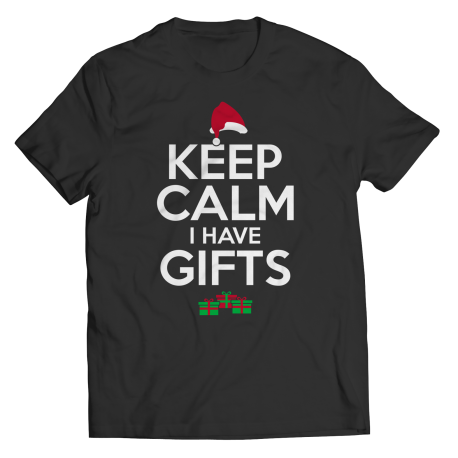 Keep Calm I Have Gifts