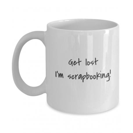 Get Lost I'm Scrapbooking Coffee Mug