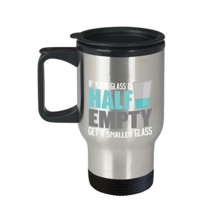 Half Empty Travel Mug