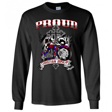 Proud Christian Biker Long Sleeve T-Shirt