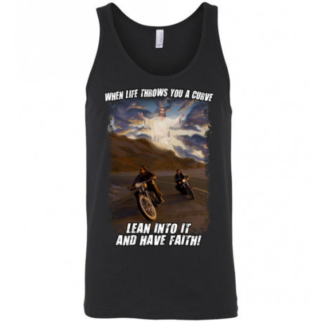 When Life Throws You a Curve Lean Into it and Have Faith Artwork! Unisex Tank Top