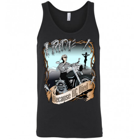 I Ride Because He Died! Original Faith Bikers Artwork Unisex Tank Top
