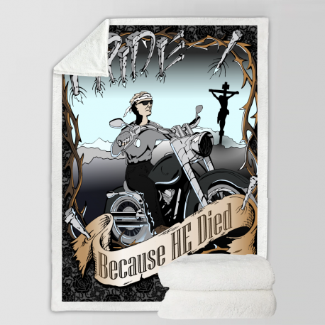 """I Ride Because He Died 58"""" X 80"""" Large Fleece Blanket"""