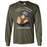(SALE) Loud and Proud Christian Biker I Ride with Jesus Artwork Long Sleeve T-Shirt