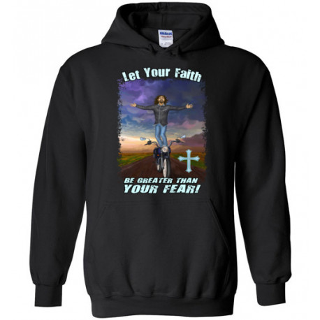 Let Your Faith be Greater Than your Fear! Pull-over Hoodie
