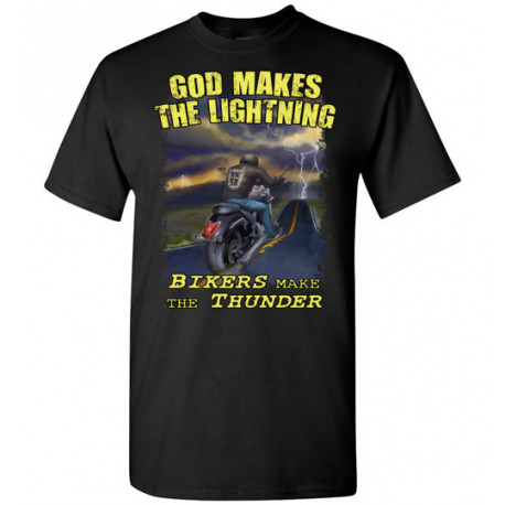 God Makes the Lightning Bikers Make the Thunder! T-Shirt (Unisex)