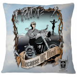 """I Ride Because He Died"" Custom Art Pillow Case Cover"