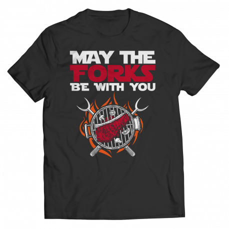 May the Forks Be with You BBQ T-Shirt