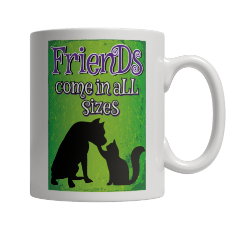 Limited Edition - Friends Come In All SIzes
