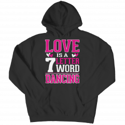 Limited Edition - Love is  7 letter word Dancing
