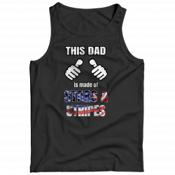 This Dad Is Made Of Stars & Stripes (FATHERS DAY EXCLUSIVE) Tank Top