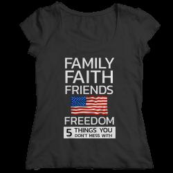 Family Faith Friends Flag Freedom (LADIES CLASSIC SHIRT)