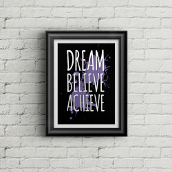 Dream Believe Achieve - BG Poster