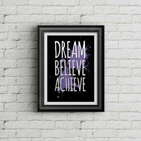 Dream Believe Achieve - BG Poster