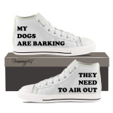 My Dogs Are Barking - They Need To Air Out (White Hightops)