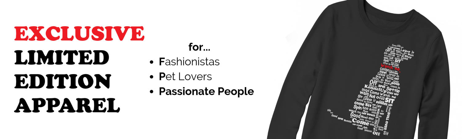 LIMITED EDITION APPAREL for Fashionistas, Pet Lovers, & Passionate People - Franny4U.com