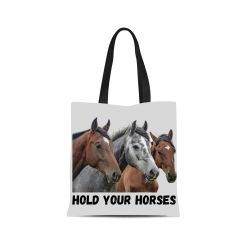 Canvas Tote Bag - Hold your horses