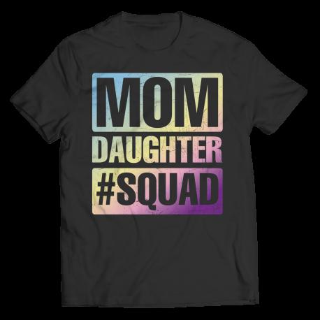 Mom, Daughter, Squad