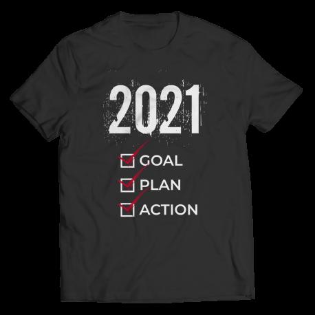 2021 Goal Plan Action - Shirt