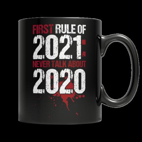 First Rule of 2021 - Black Mug