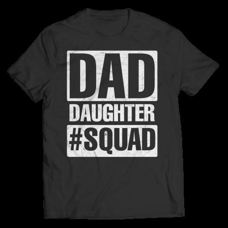 Dad, Daughter, Squad