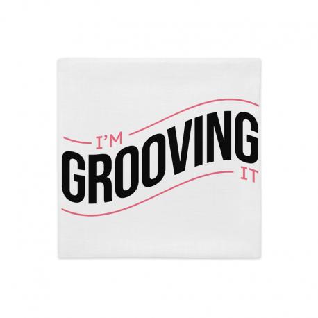 I'm Grooving It Premium Pillow Case