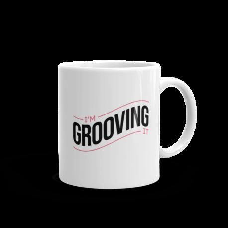I'm Grooving It Mug