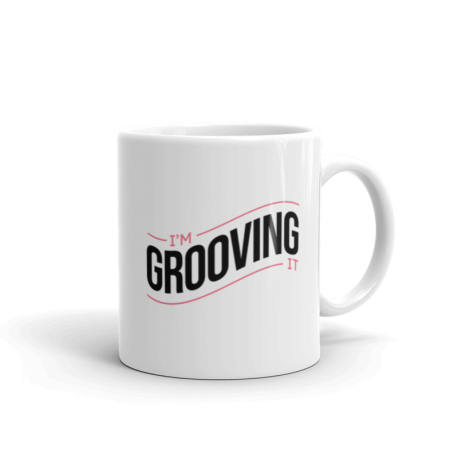 I'm Grooving It Mug