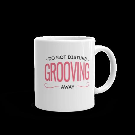 Grooving Don't Disturb Mug