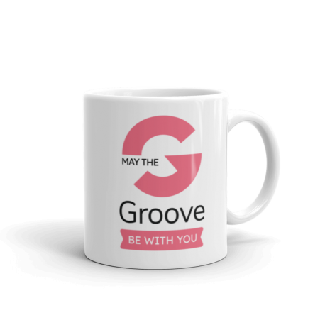 May The Groove Be With You Mug