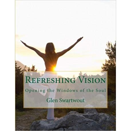 Refreshing Vision