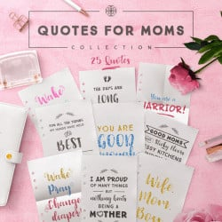 Quotes for Moms Collection [25 Quotes]