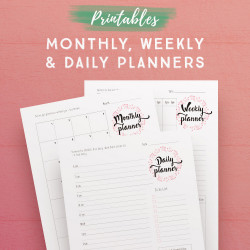 Monthly, Weekly + Daily Planner Printables