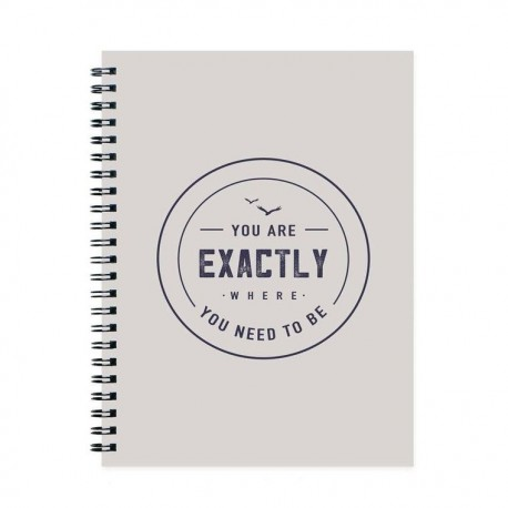 You are Exactly Where You Need to Be Journal