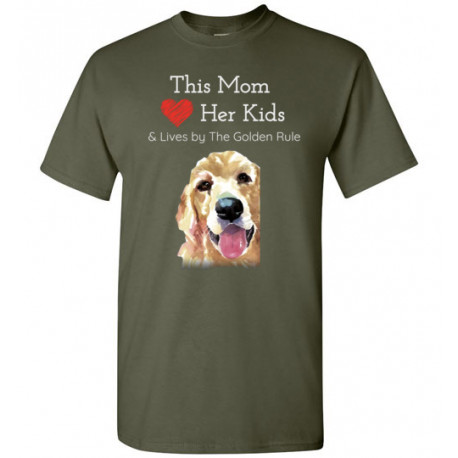 Mom & the Golden (Retriever) Rule by Living Life with Style shown in Military Green