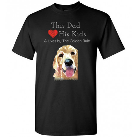 Dad & the Golden (Retriever) Rule by Living Life with Style shown in Black