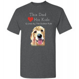 Dad & the Golden (Retriever) Rule by Living Life with Style shown in Dark Heather
