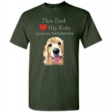 Dad & the Golden (Retriever) Rule by Living Life with Style shown in Forest Green