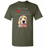 Dad & the Golden (Retriever) Rule by Living Life with Style shown in Military Green