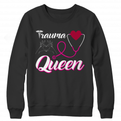 Trauma Queen Nurse -Long Sleeve Top
