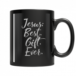 Jesus: Best Ever Gift -11oz. Mug
