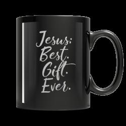 Jesus: Best Ever Gift -11oz. Mug