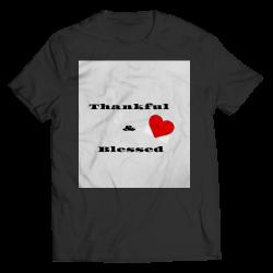 Thankful & Blessed- Unisex T-Shirt